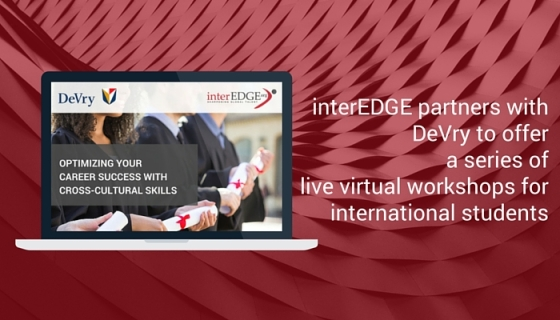 interEDGE partners with DeVry to offer career success workshop to international students