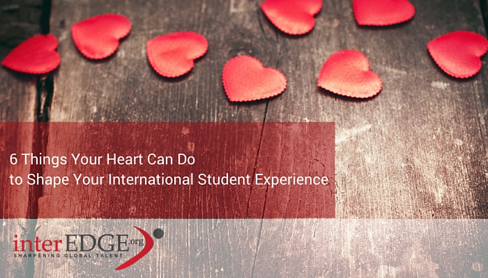 What your heart can do to shape your international student experience