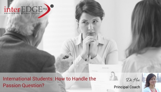 interEDGE-how should international students handle the passion question